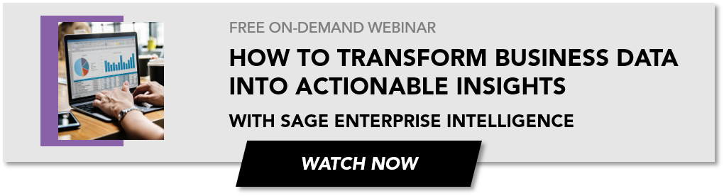 Watch the on-demand webinar from sage enterprise intelligence